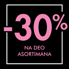 Just for you- -30% na deo asortimana!